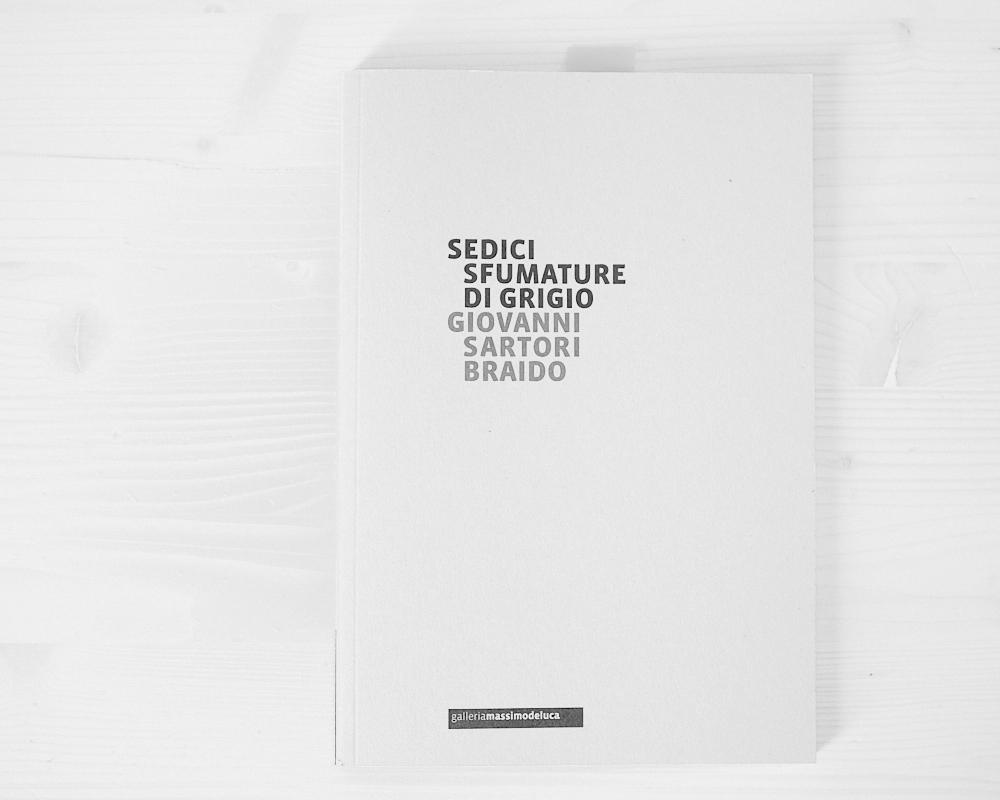 Sedici Sfumature di Grigio - G. Sartori Braido