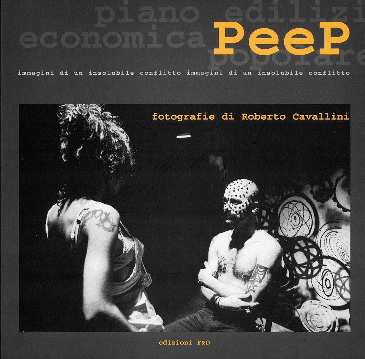 Copertina del volume PEEP, edizioni F&D, MIFAV, Università Tor Vergata, Roma settembre 1999